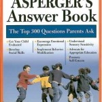 The Asperger's Answer Book