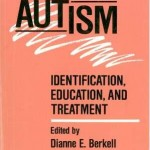 Autism - Identification, Education and Treatment