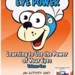 Eye Power Learning to Use the Power of Your Eyes Volume One an activity and coloring book