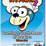 Eye Power 2 Learning to Use the Power of Your Eyes Volume Two an activity and coloring book