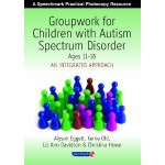 Groupwork for children with autism spectrum disorder ages 11-16