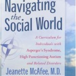 Navigating the Social WorldA Curriculum for Individuals with Asperger's Syndrome, High Functioning Autism and related Disorders