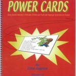 Power cards Using special interests to motivate children and youth with Asperger syndrome and autism