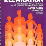 Relaxation A Comprehensive Manual for adults, children and children with special needs