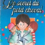 Le secret du petit cheval