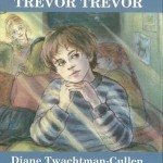 Trevor Trevor : A Metaphor for Children