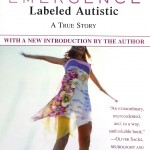 Emergence: Labeled Autistic - A True Story