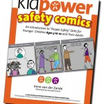 Kidpower safety comics: An introduction to « People Safety » for Older Children Ages 3 to 10
