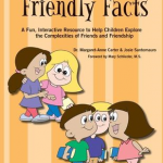 Friendly Facts: A Fun, Interactive Resource to Help Children Explore Friendship