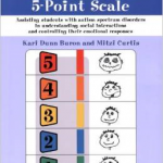 The Incredible 5-Point ScaleAssisting students with autism spectrum disorders in understanding social interactions and controlling their emotional responses