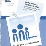 Camp de jour et de répit spécialisé : guide pour les animateurs