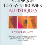 Clinique des syndromes autistiques