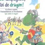 Tous compagnons, foi de dragon Un livre contre l'intimidation et l'exclusion