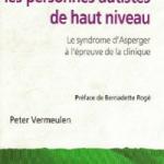 Comprendre les personnes autistes de haut niveau, Le syndrome d'Asperger à l'épreuve de la clinique