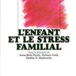 L'enfant et le stress familial