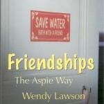 Friendships The Aspie Way