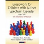 Groupwork for children with autism spectrum disorder ages 5-11