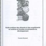 Guide pratique des aliments et des suppléments en autisme et troubles envahissants du développement