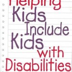 Helping kids include kids with disabilities