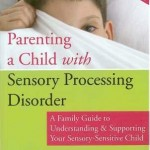 Parenting a Child with Sensory Disorder