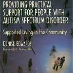 Providing Pratical Support For People With Autism Spectrum Disorder
