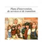 Plans d'intervention, de services et de transition