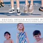 The Social Skills Picture BookTeaching play, emotion, and communication to children with autism
