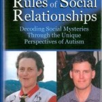Unwritten Rules of Social Relationships : Decoding Social Mysteries through the Unique Perspectives of Autism