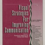 Visual Strategies for Improving Communication - Practical Supports for Home