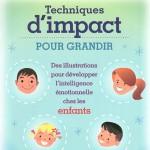 Techniques d'impact pour développer l'intelligence émotionnelle chez les enfants