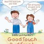 Bobby and Mandee's: Good Touch Bad Touch