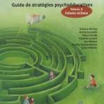 Troubles envahissants du développement Guide de stratégies psychoéducatives Volume 2 Enfants verbaux
