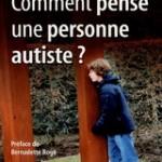 Comment pense une personne autiste?