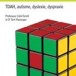Comprendre les troubles d'apprentissage chez l'enfant : TDAH, autisme, dyslexie, dyspraxie
