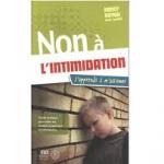 Non à l'intimidation : j'apprends à m'affirmer
