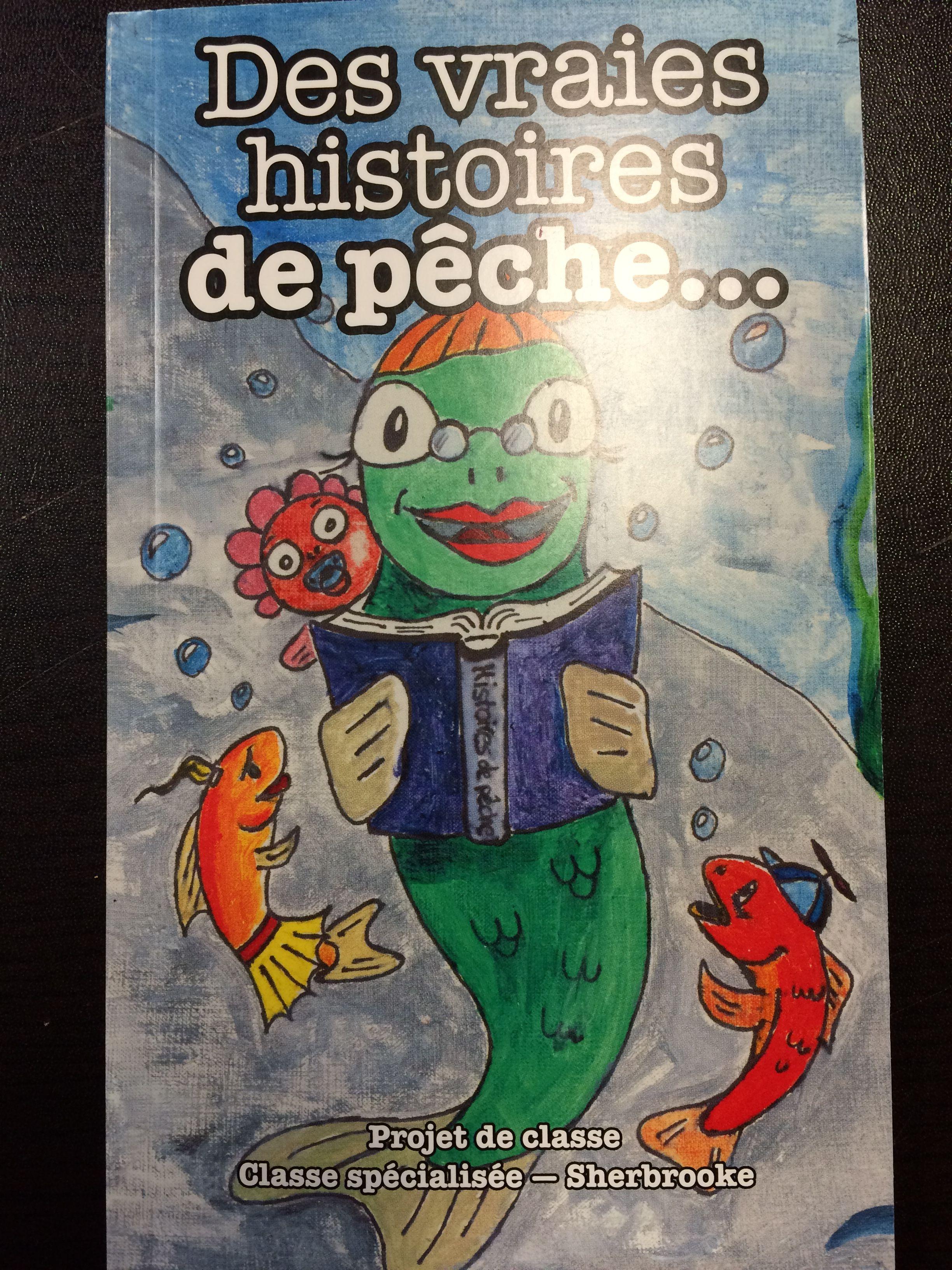 Des vraies histoires de pêche...